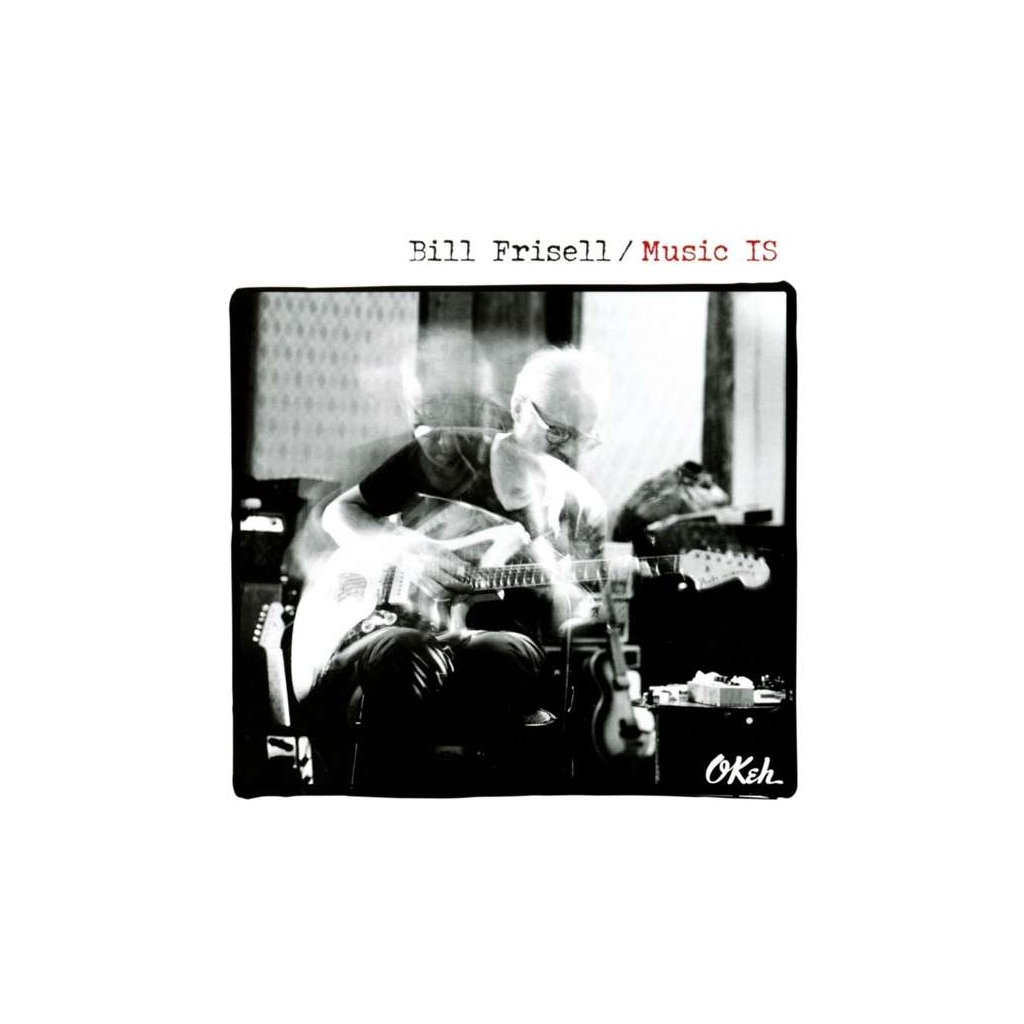 VINYLO.SK | FRISELL, BILL - MUSIC IS [CD]