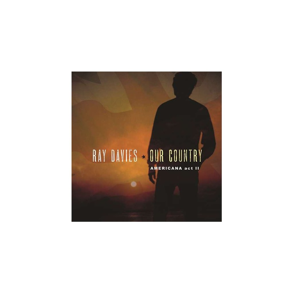 VINYLO.SK | DAVIES, RAY - OUR COUNTRY: AMERICANA.. [CD]