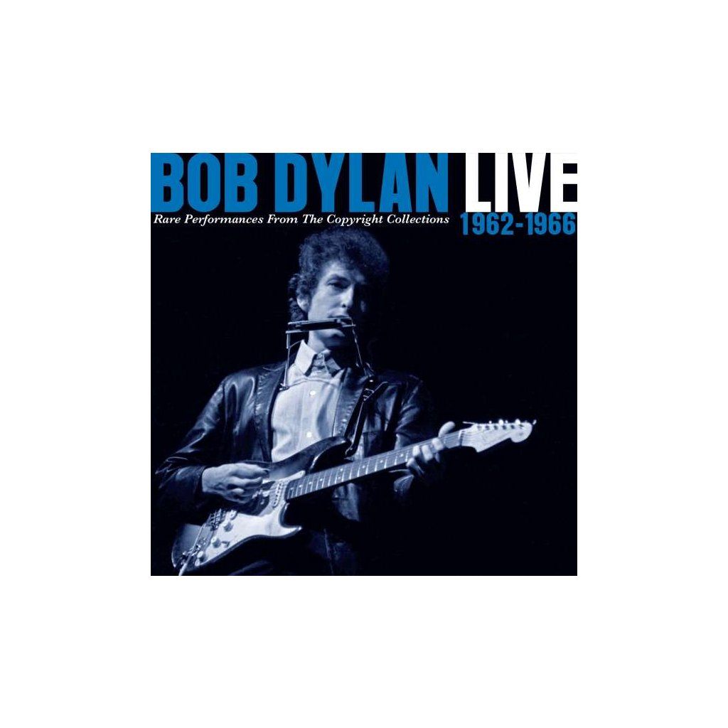 VINYLO.SK | DYLAN, BOB - BOB DYLAN LIVE 1962-1966: RARE PERFORMANCES FROM THE COPYRIGHT COLLECTIONS [2CD]