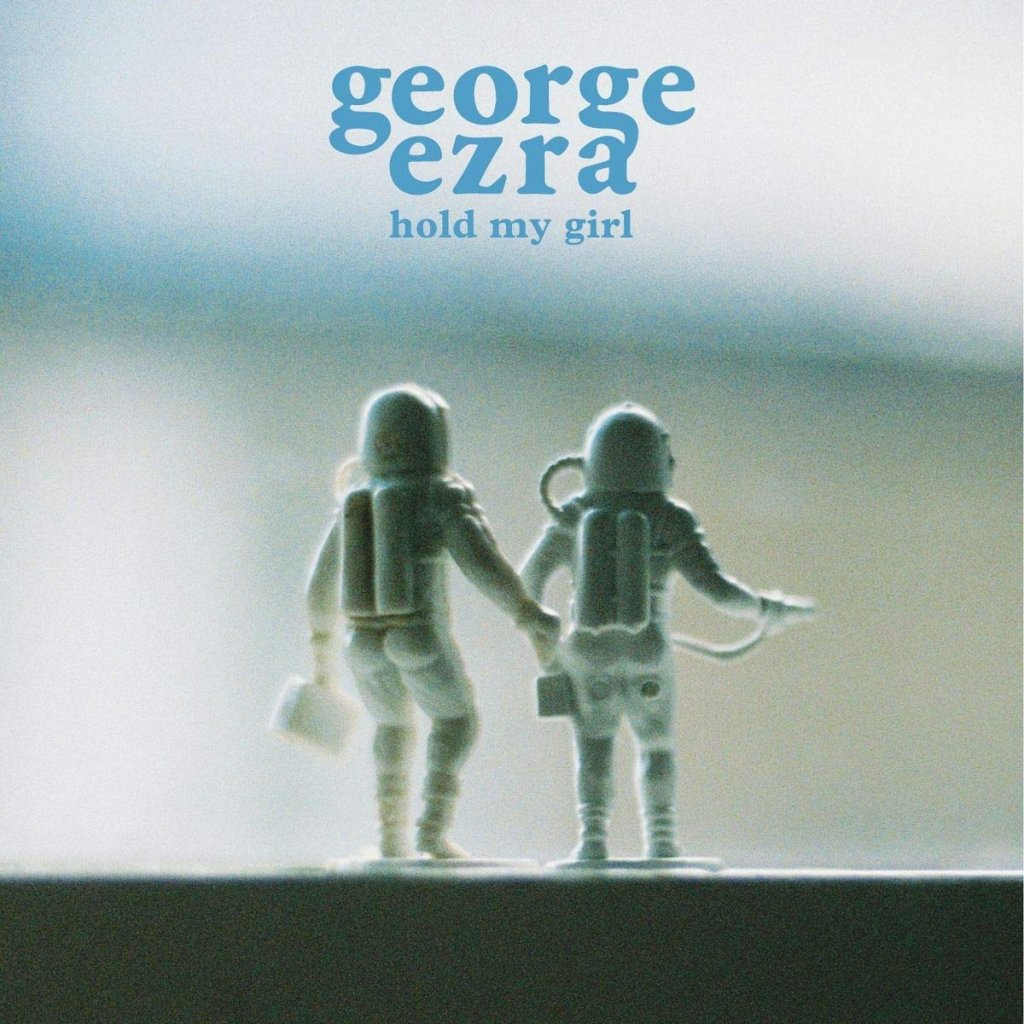 "EZRA, GEORGE ♫ HOLD MY GIRL [SP7"" Single]"
