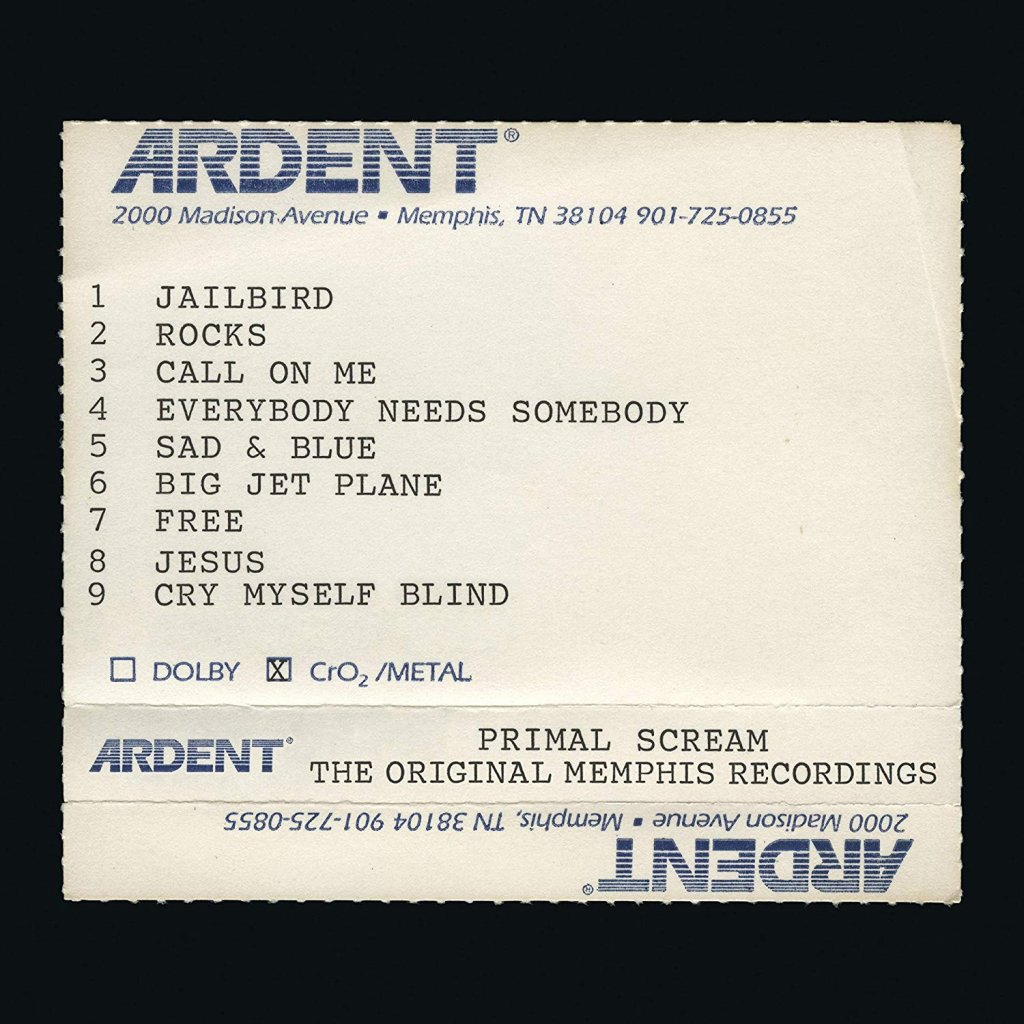 PRIMAL SCREAM ♫ GIVE OUT BUT DON'T GIVE UP (THE ORIGINAL MEMPHIS RECORDINGS) [2CD]