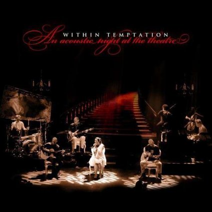 VINYLO.SK | WITHIN TEMPTATION - AN ACOUSTIC NIGHT AT THE THEATRE [CD]