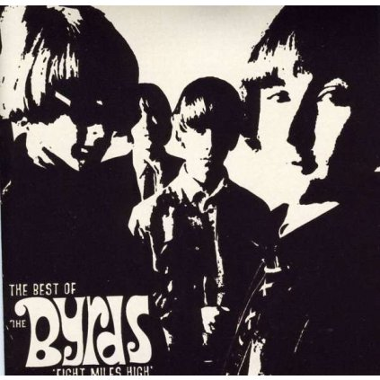 VINYLO.SK | BYRDS - EIGHT MILES HIGH - THE BEST OF THE BYRDS [CD]
