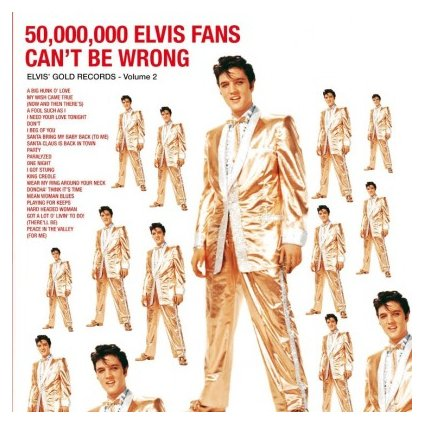 VINYLO.SK | PRESLEY, ELVIS - 50.000.000 ELVIS FANS CAN'T BE WRONG (LP)...CAN'T BE WRONG / 180 GRAMS AUDIOPHILE PRESSING