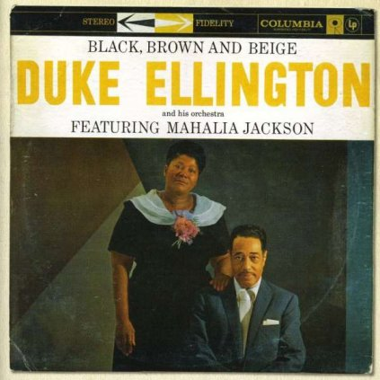 VINYLO.SK | ELLINGTON, DUKE - BLACK, BROWN AND BEIGE [CD]