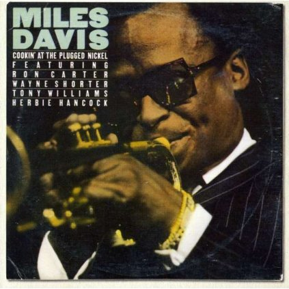 VINYLO.SK | DAVIS, MILES - COOKIN' AT THE PLUGGED NICKEL [CD]