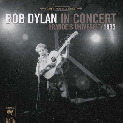 VINYLO.SK | DYLAN, BOB - BRANDEIS UNIVERSITY 1963 [CD]