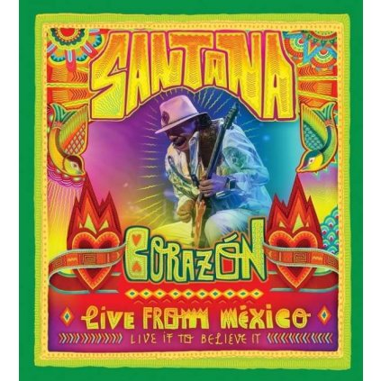 VINYLO.SK | SANTANA - CORAZÓN - LIVE FROM MÉXICO - LIVE IF TO BELIEVE IT [2Blu-Ray]
