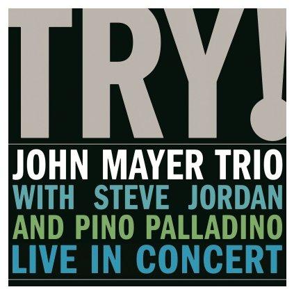 VINYLO.SK | MAYER, JOHN -TRIO- - TRY! LIVE IN CONCERT (2LP)180 GRAM AUDIOPHILE PRESSING / 2 LP'S IN 6 MM SLEEVE