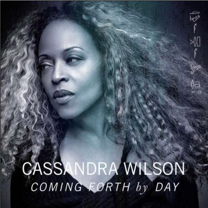 VINYLO.SK | WILSON, CASSANDRA - COMING FORTH BY DAY [CD]