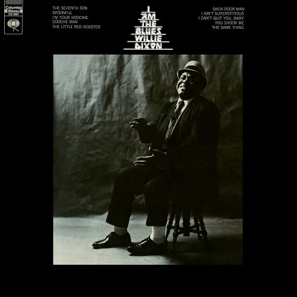 VINYLO.SK | DIXON WILLIE - I AM THE BLUES [LP] 180g AUDIOPHILE PRESSING