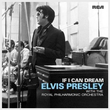 VINYLO.SK | PRESLEY, ELVIS - IF I CAN DREAM: ELVIS PRESLEY WITH THE ROYAL PHILHARMONIC ORCHESTRA [2LP]