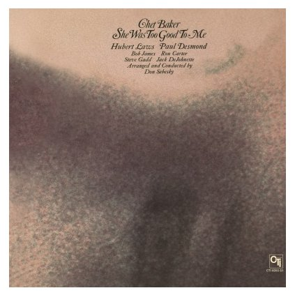 VINYLO.SK | BAKER, CHET - SHE WAS TOO GOOD TO ME (LP)180GR. AUDIOPHILE PRESSING