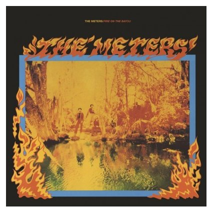 VINYLO.SK | METERS - FIRE ON THE BAYOU + 5 (2LP)180 GRAM AUDIOPHILE VINYL / INCLUDES 5 BONUS TRACKS