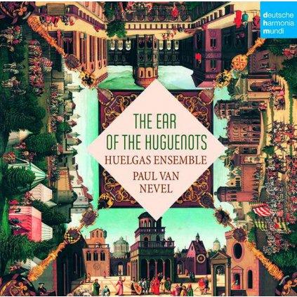VINYLO.SK | HUELGAS ENSEMBLE - EAR OF THE HUGUENOTS [CD]