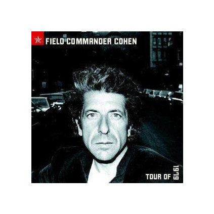 VINYLO.SK | COHEN, LEONARD - FIELD COMMANDER TOUR 1979 [CD]