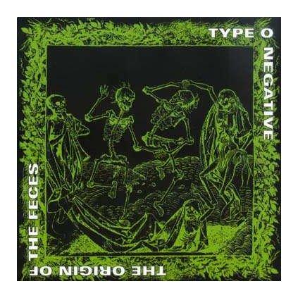 VINYLO.SK | TYPE O NEGATIVE ♫ ORIGIN OF THE FECES [CD] 0016861876227