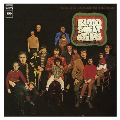 VINYLO.SK | BLOOD, SWEAT & TEARS - CHILD IS FATHER TO THE MAN (LP)..THE MAN/180GR. AUDIOPHILE VINYL/CLASSIC ALBUM REISSUE