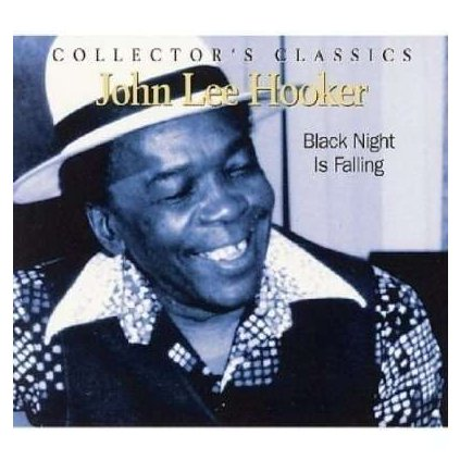 VINYLO.SK | HOOKER, JOHN LEE ♫ BLACK NIGHT IS FALLING [CD] 0068944915224