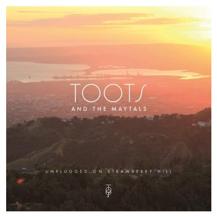 VINYLO.SK | TOOTS & THE MAYTALS - UNPLUGGED ON STRAWBERRY HILL (LP).. STRAWBERRY HILL//180GR./4P INSERT