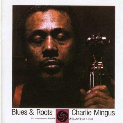 VINYLO.SK | MINGUS, CHARLES ♫ BLUES & ROOTS [CD] 0081227361723