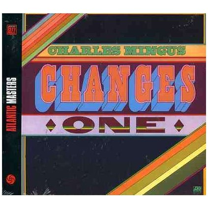 VINYLO.SK | MINGUS, CHARLES ♫ CHANGES ONE [CD] 0081227659028