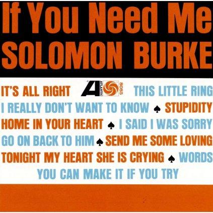 VINYLO.SK | BURKE, SOLOMON ♫ IF YOU NEED ME [CD] 0081227945602