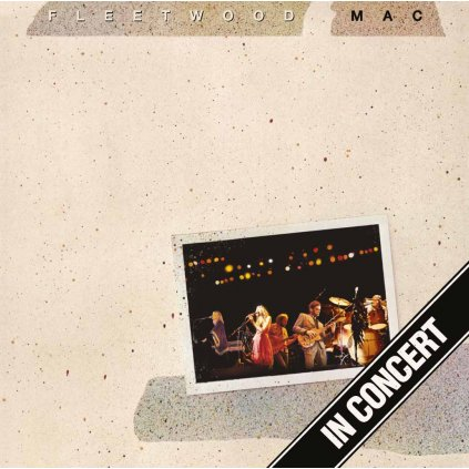 VINYLO.SK | FLEETWOOD MAC ♫ IN CONCERT [3LP] 0081227947668
