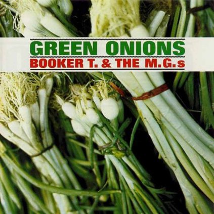 VINYLO.SK   BOOKER T & THE MG'S ♫ GREEN ONIONS [CD] 0081227970512
