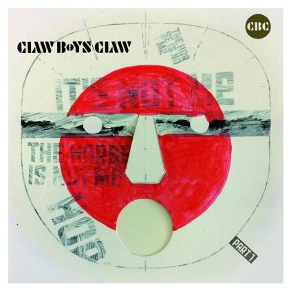 VINYLO.SK | CLAW BOYS CLAW - IT'S NOT ME, THE HORSE IS NOT ME, PART 1 (LP).. HORSE IS NOT ME, PART 1//180GR/INSERT