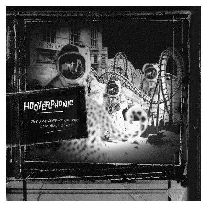 VINYLO.SK | HOOVERPHONIC - PRESIDENT OF THE LSD GOLF CLUB (LP).. THE LSD GOLF CLUB//180GR./1500 CPS COLOURED/RSD 2019
