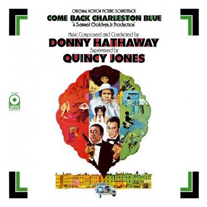 VINYLO.SK   HATHAWAY, DONNY - COME BACK CHARLESTON BLUE (LP)180GR./OST/SUPERVISED BY QUINCY JONES