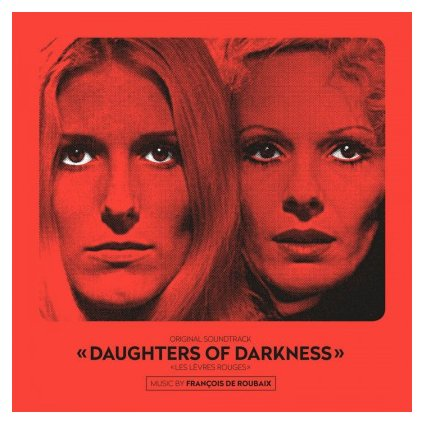 VINYLO.SK | OST - DAUGHTERS OF DARKNESS (LP).. DARKNESS/180GR/FRANCOIS DE ROUBAIX