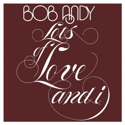 VINYLO.SK | ANDY, BOB - LOTS OF LOVE AND I (LP)180GR./750 NUMBERED COPIES ON ORANGE VINYL