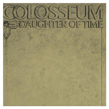 VINYLO.SK   COLOSSEUM - DAUGHTER OF TIME (LP)180GR./GATEFOLD SLEEVE