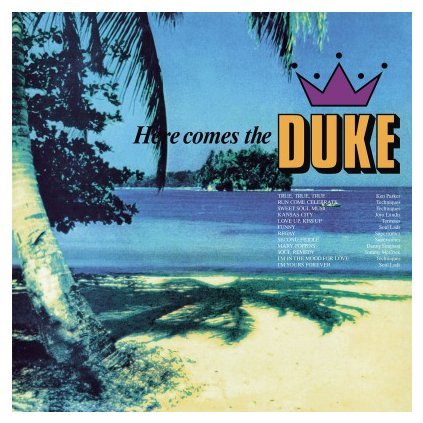 VINYLO.SK | V/A - HERE COMES THE DUKE (LP)180GR./750 NUMBERED COPIES ON ORANGE VINYL