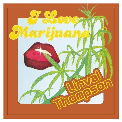 VINYLO.SK | THOMPSON, LINVAL - I LOVE MARIJUANA (LP)180GR./1000 NUMBERED COPIES ON ORANGE VINYL