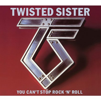 Twisted Sister ♫ You Can't Stop Rock 'n' Roll [2CD]