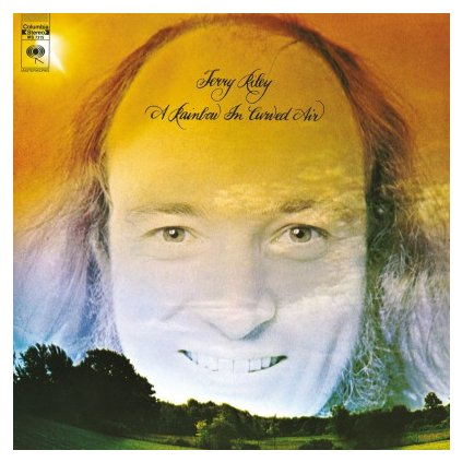 VINYLO.SK | RILEY, TERRY - A RAINBOW IN CURVED AIR (LP).. CURVED AIR//180GR