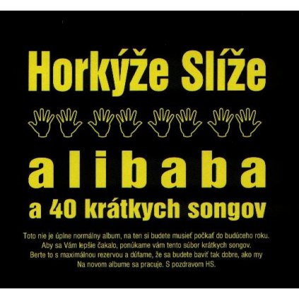 Horkýže Slíže ♫ Alibaba A 40 Krátkych Songov [CD]
