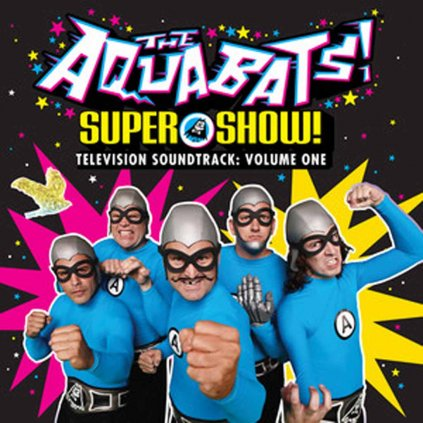 VINYLO.SK | AQUABATS, THE ♫ SUPER SHOW! TELEVISION SOUNDTRACK: VOL. 1 [CD] 0812474030403