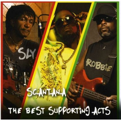 VINYLO.SK | SLY & ROBBIE AND SCANTANA ♫ BEST SUPPORTING ACTS [CD] 0814130010088