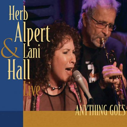VINYLO.SK | ALPERT, HERB & LANI HALL ♫ ANYTHING GOES (LIVE) [CD] 0814647021515
