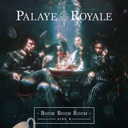 VINYLO.SK | PALAYE ROYALE ♫ BOOM BOOM ROOM (SIDE B) [LP] 0817424019286