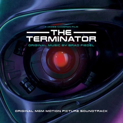 VINYLO.SK | FIEDEL, BRAD ♫ THE TERMINATOR (ORIGINAL MGM MOTION PICTURE SOUNDTRACK) [2LP] 3299039981726
