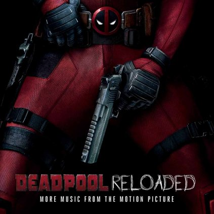 VINYLO.SK | OST ♫ DEADPOOL RELOADED [CD] 3299039982921