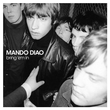 VINYLO.SK | MANDO DIAO - BRING 'EM IN (LP)180GR./GATEFOLD/1500 COPIES ON 'SMOKEY' COLOURED VINYL