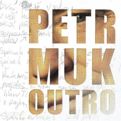 VINYLO.SK   MUK, PETR ♫ OUTRO [CD] 5099909679825