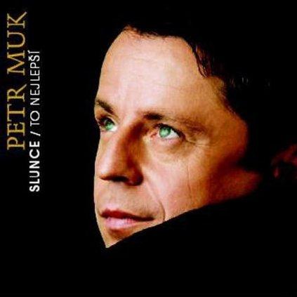 MUK, PETR ♫ SLUNCE / ZRCADLO / TO NEJLEPŠÍ [CD + DVD]