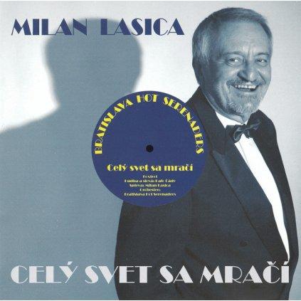 Lasica Milan / BHS ♫ Celý Svet Sa Mračí [CD]